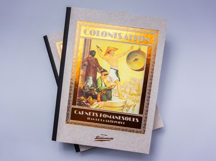 Colonisation, Carnets romanesques couverture Éditions Bibliomane